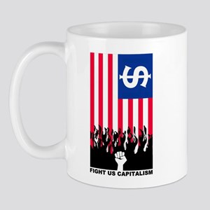 FIGHT US CAPITALISM Mug